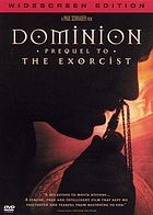 Dominion : prequel to The exorcist
