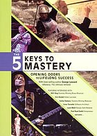 The 5 keys to mastery