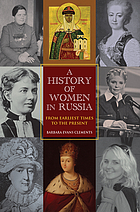 A history of women in Russia : from earliest times to the present