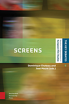 Screens: From Materiality to Spectatorship - A Historical and Theoretical Reassessment.