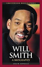 Will Smith : a biography