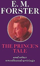 The prince's tale and other uncollected writings