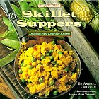 Simply healthful skillet suppers : delicious new low-fat recipes