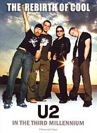 U2 : the rebirth of cool in the third millennium