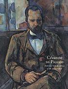 Cézanne to Picasso : Ambroise Vollard, patron of the avant-garde