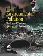 Environmental pollution : health and toxicology