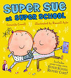 Super Sue at super school