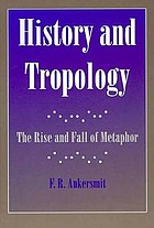 History and tropology : the rise and fall of metaphor