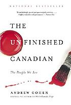 The unfinished Canadian : the people we are