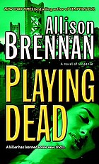 Playing dead : a novel of suspense