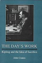The day's work : Kipling and the idea of sacrifice