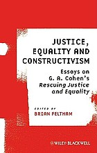 Justice, equality and constructivism : essays on G.A. Cohen's Rescuing justice and equality