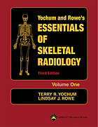 Yochum and Rowe's essentials of skeletal radiology