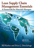 Lean supply chain management essentials : a framework for materials managers