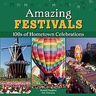 American festivals ; 100s of hometown celebrations
