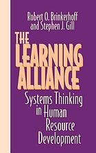 The learning alliance : systems thinking in human resource development