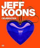 Jeff Koons : celebration