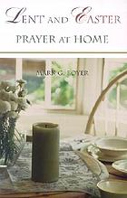 Lent and Easter, prayer at home