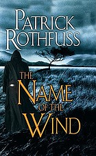 The name of the wind : the kingkiller chronicle : day one