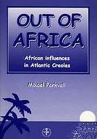 Out of Africa : African influences in Atlantic Creoles