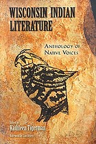 Wisconsin Indian literature : anthology of native voices