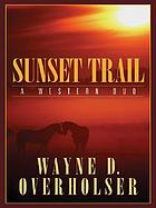 Sunset trail : a western duo