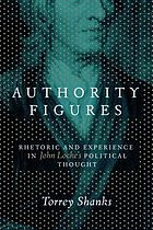 Authority figures : rhetoric and experience in John Locke's political thought