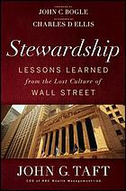Stewardship : lessons learned from the lost culture of Wall Street