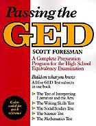 Passing the GED : a complete preparation program for the high school equivalency examination