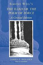 Simone Weil's The Iliad, or, The poem of force : a critical edition