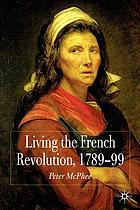 Living the French Revolution, 1789-99