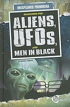 Searching for UFOs, aliens, and men in black