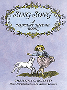 Sing-song; a nursery rhyme book.