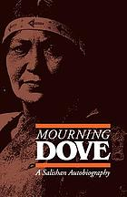 Mourning Dove : a Salishan autobiography