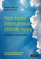 Post-Kyoto international climate policy : summary for policymakers
