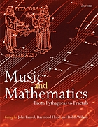 Music and mathematics : from Pythagoras to fractals