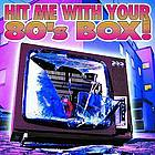 Hit me with your 80's box!