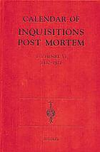 Calendar of inquisitions post mortem, and other analogous documents preserved in the Public record office : [new series]. Vol. XXII, 1 to 5 Henry VI (1422-1427)