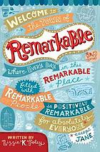 Remarkable : a novel