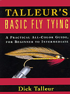 Basic fly tying : a beginner's benchside reference