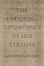 The enduring importance of Leo Strauss