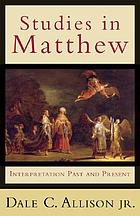 Studies in Matthew : interpretation past and present