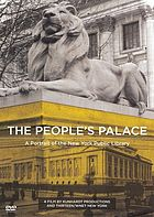 The people's palace : a portrait of the New York Public Library