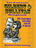 Authentic Gilbert and Sullivan Songbook.