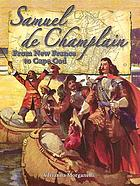 Samuel de Champlain : from New France to Cape Cod