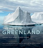 The fate of Greenland : lessons from abrupt climate change