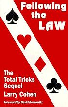 Following the LAW : the total tricks sequel