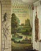 In search of Rex Whistler : his life & his work