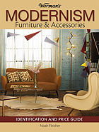 Warman's modernism furniture & accessories : identification and price guide