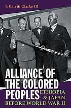 Alliance of the colored peoples : Ethiopia & Japan before World War II